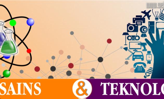 Read more about the article √ Perbedaan Sains Dan Teknologi