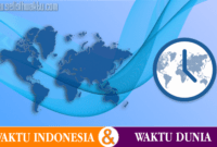 Perbedaan Waktu Indonesia Dengan Negara Lain Di Dunia